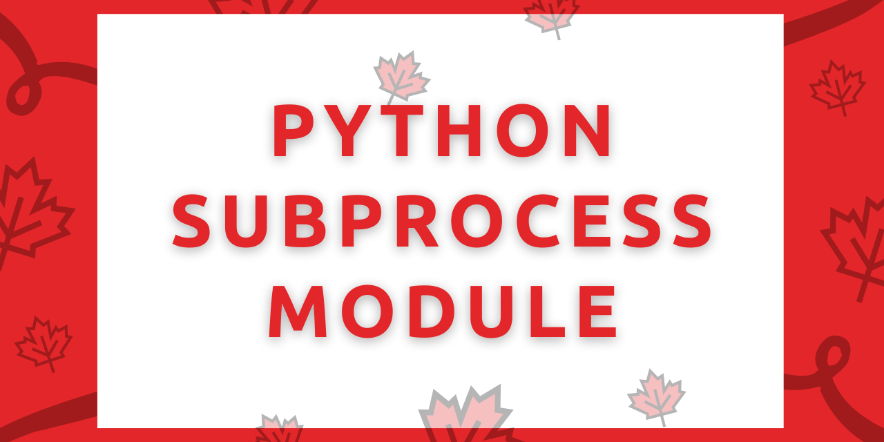Python subprocess module   AskPython