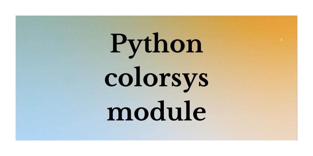 Python Colorsys Module