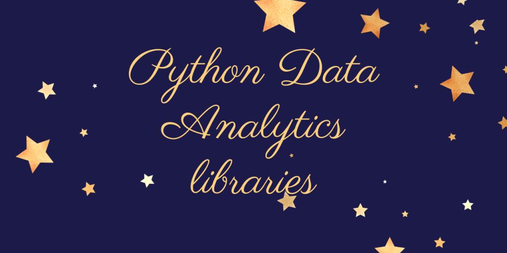 Python Data Analytics Libraries