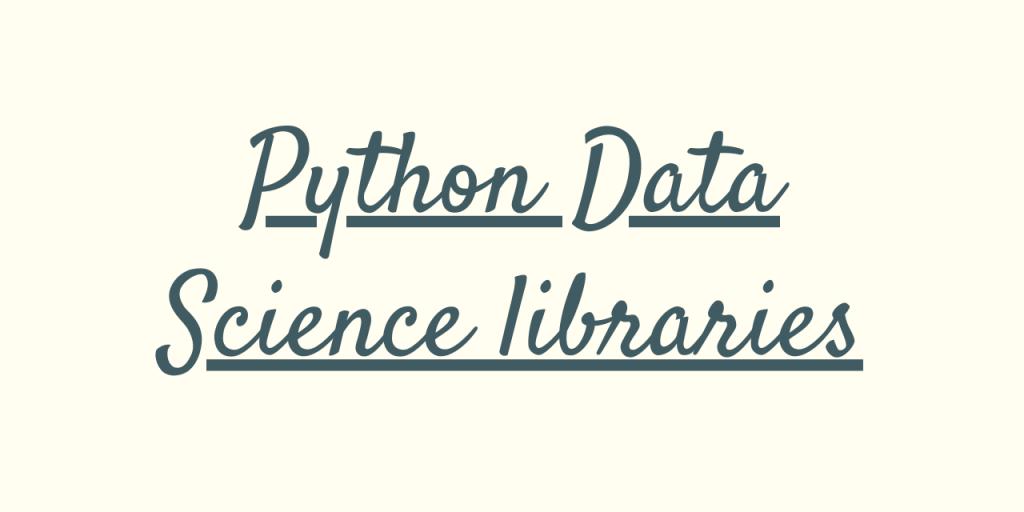 Python Data Science Libraries