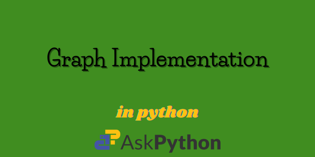 Graph Implementation In Python