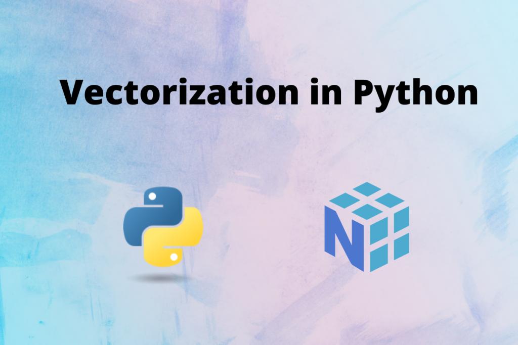 Vectorization In Python